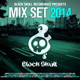 Black Skull Recordings Presents #001 Mix Set 2014