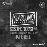 [078] Six Sound Podcast :: Mixed by Jairo Delli