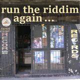 Run The Riddim Again..