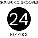 Soulfuric Grooves # 24 - Fizzikx - (February 9th 2020)