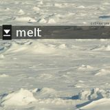 melt - a cctrax mix