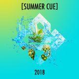 [SUMMER CUE] 2018 - MIX