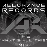 The 'What's All This' Mix (Mixed by FiendReflex)