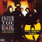 Wu-Tang Clan - Enter The Wu-Tang (36 chambers) REMASTERED