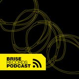 Brise Podcast #19.2 - Mixed by Slow Hearts
