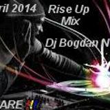 Dj Bogdan Nitu-Rise Up Mix (April 2014)(No Headphone)