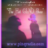 The Hot Hot Gino Show 08/08/16