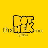 thx botnek mix