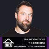 Claude Von Stroke - The Birdhouse 26 SEP 2018