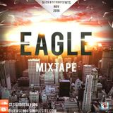 DJ CEASE - EAGLE MIXTAPE NOV 2016