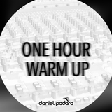 One Hour Warm Up by Daniel Padara