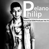 Philip Delano Essential EDM Podcast Vol.15