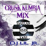 CRUNK KUMBIA MIX DJ LIL JR (DALLAS RMX DJZ)