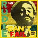 Rudie Can't Fail - Radio Cardiff Show #25