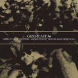 Gizehcast #6