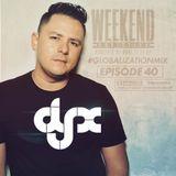 DJ-X Globalization Mix Episode 40