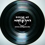 Round At Milligan's - show 119 - Crate Digging Crackly Vintage Vinyl Special - 4th May 2016