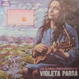 Violeta Parra: Las últimas Composiciones. TLP 50137. RCA Victor. 1983. Argentina