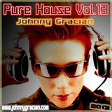 Johnny Gracian - Pure House Vol.13