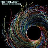 Reset & Tony Terra - Colours of the summer evening 2016