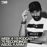 Week # 19 Podcast 76 Recordings By Abdel Karim