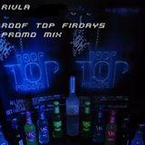Rivla - Garage Door Mix 2013 (Rooftop Fridays Promo)