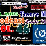 Schulz Studio Thailand Present DJ_Mike Trance Mix Podcast Vol 46 Full 1 Hour