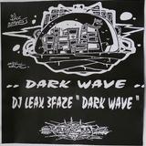 Dj LEAX 3FAZé Darkwave K7