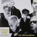EXILE MIX -1st Generation-