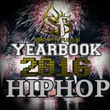 Yearbook 2016 Hip-Hop - Rap Hip Hop Trap
