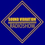 Sound Vibration RADIOSHOW @Phever Radio Dublin 04.08.2018