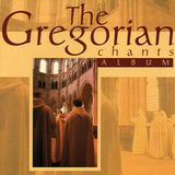 THE GREGORIAN CHANTS By Edou