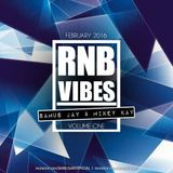 RNB Vibes Vol 1 - Feb 2016 - By Samus Jay & Mikey Kay