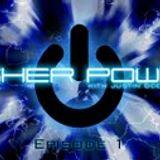 Higher Power - Episode 1