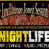 The Lox Lounge Jonez Session