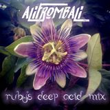 Ali From Bali - Ruby's Deep Acid Mix
