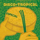DISCO TROPICAL ESPECIAL MIX