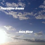 Progressive Dreams Mix by Noize Micca