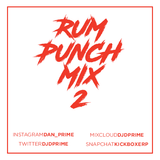 DJ D Prime - Rum Punch Mix 2