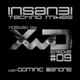 !nSaN3! Techno Mixes No.9 | w/ DOMINIC BANONE | 17.06.2014