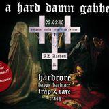Error In The System @ God Is A Hard Damn Gabberwitch AZ Aachen 02.02.2018 (Re-Mixed)