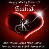BALLAD (Robin Thicke, Jason Mraz, Daniel Powter, James Blunt, Michael Bublé)