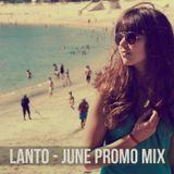 Lanto - June Promo Mix 2012