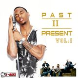 PAST II PRESENT VOL.1