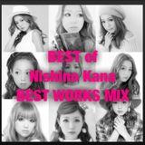 Nishino kana BEST WORKS MIX [西野カナ]