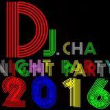 15.03.2016 - Night Party Dj.Cha.Vol.3