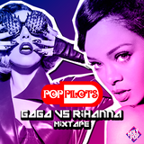 Rihanna .VS. Lady Gaga