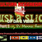 DJ MAKKA ROOTS : CULTURA REGGAEDAN : JUST A SLICE