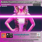 Addictions and Other Vices  416- GLOW