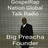 Game Changer Broadcast Bangin Rap Sermon Hosted By Big Preach.com
